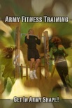 Army Fitness Training book summary, reviews and download