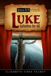 Luke: Salvation for All book summary, reviews and download