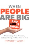 When People Are Big and God Is Small book summary, reviews and download