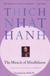 The Miracle of Mindfulness book summary, reviews and download