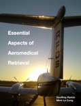 Essential Aspects of Aeromedical Retrieval book summary, reviews and download