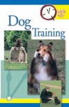 Quick & Easy Dog Training book summary, reviews and download
