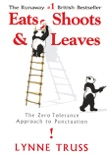Eats, Shoots & Leaves book summary, reviews and download