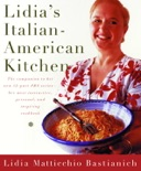 Lidia's Italian-American Kitchen book summary, reviews and download