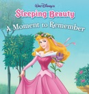 Sleeping Beauty: A Moment to Remember book summary, reviews and download