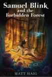 Samuel Blink and the Forbidden Forest book summary, reviews and downlod