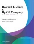 Howard L. Jones v. Bp Oil Company book summary, reviews and downlod