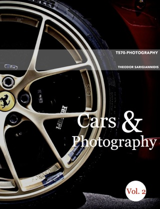 Cars & Photography Vol.2 by T570-Photography Cars book summary, reviews and downlod