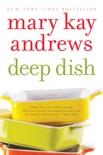 Deep Dish book summary, reviews and downlod