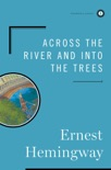 Across the River and Into the Trees book summary, reviews and downlod