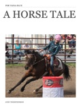 A Horse Tale book summary, reviews and download