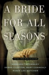 A Bride for All Seasons book summary, reviews and downlod