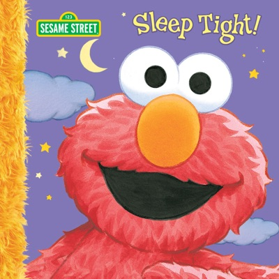 Sleep Tight! (Sesame Street) by Constance Allen & David Prebenna Book Summary, Reviews and E-Book Download