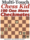 Chess Kid 100 One Move Checkmates book summary, reviews and downlod