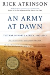 An Army at Dawn book summary, reviews and download