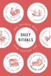 Daily Rituals book summary, reviews and download