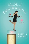 The Art of French Kissing book summary, reviews and downlod
