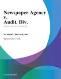 Newspaper Agency V. Audit. Div. book summary, reviews and downlod