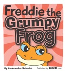 Freddie the Grumpy Frog book summary, reviews and download
