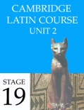 Cambridge Latin Course (4th Ed) Unit 2 Stage 19 book summary, reviews and downlod