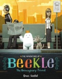 The Adventures of Beekle: The Unimaginary Friend book summary, reviews and download