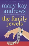 The Family Jewels (A Callahan Garrity Short Story) book summary, reviews and downlod
