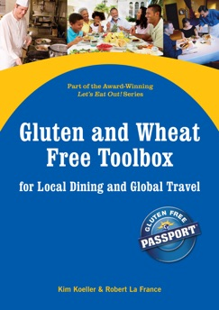 Gluten and Wheat Free Toolbox for Local Dining and Global Travel E-Book Download