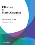 Ellis Lee v. State Alabama book summary, reviews and downlod