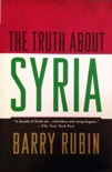 The Truth about Syria book summary, reviews and download