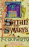 Satan in St Mary's (Hugh Corbett Mysteries, Book 1) book summary, reviews and downlod