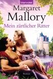 Mein zärtlicher Ritter book summary, reviews and downlod