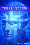 The Painkeeper book summary, reviews and downlod