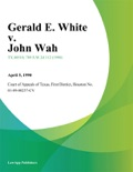 Gerald E. White v. John Wah book summary, reviews and downlod