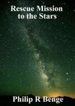 Rescue Mission to the Stars book summary, reviews and download