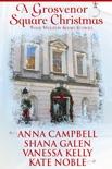 A Grosvenor Square Christmas book summary, reviews and downlod