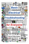Basic Electrical Troubleshooting for Everyone book summary, reviews and download