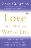 Love as a Way of Life book summary, reviews and downlod