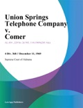 Union Springs Telephone Company v. Comer book summary, reviews and downlod