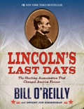 Lincoln's Last Days book summary, reviews and downlod