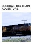 Joshua's Big Train Adventure book summary, reviews and download