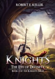 Knights: The Eye of Divinity book summary, reviews and download