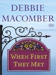 When First They Met (Short Story) book summary, reviews and downlod