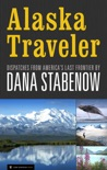 Alaska Traveler book summary, reviews and download