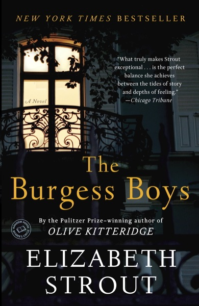 The Burgess Boys by Elizabeth Strout Book Summary, Reviews and E-Book Download
