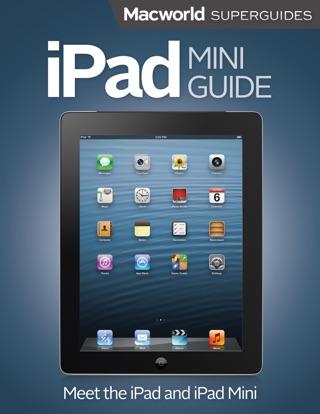 iPad Mini Guide by Macworld Editors E-Book Download