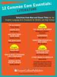12 Common Core Essentials: Literature book summary, reviews and downlod