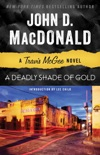 A Deadly Shade of Gold book summary, reviews and downlod