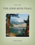 The John Muir Trail book summary, reviews and download