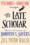 The Late Scholar book summary, reviews and downlod