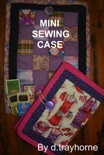 Mini Sewing Case book summary, reviews and download